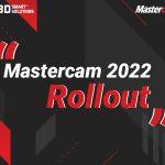 Chính thức ra mắt Mastercam 2022